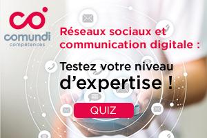 Quiz Réseux sociaux et communication digitale