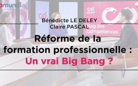 Vidéo du big-bang de la réforme de la formation professionnelle